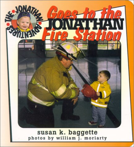 Jonathan Goes to the Fire Station (Jonathan Adventures)
