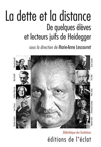 La dette et la distance : De quelques lves et lecteurs juifs de Heidegger