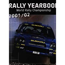 Rally Yearbook 2001-2002: World Rally Championship (L Annee Chrono)