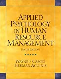 Applied Psychology in Human Resource Management (Alternative Etext Formats)