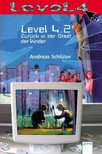 Preisvergleich Produktbild Level 4.2: Zurück in der Stadt der Kinder