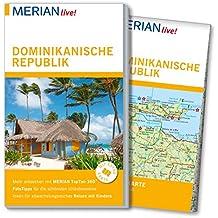 MERIAN live! Reiseführer Dominikanische Republik: Mit Extra-Karte zum Herausnehmen