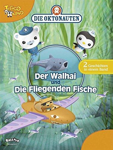 Die Oktonauten - Der Walhai und Die Fliegenden Fische: Zwei Geschichten in einem Band