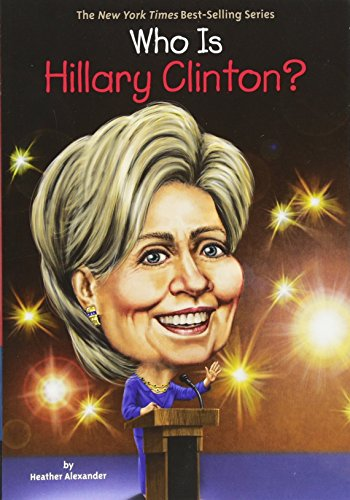 Who Is Hillary Clinton? (Who Was...? (Quality Paper))