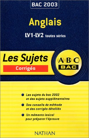 ABC Bac : Anglais LV1-LV2, toutes sries
