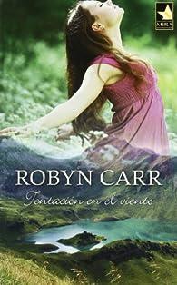 Tentacion en el viento par Robyn Carr