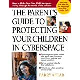 Parent's Guide to Protecting Your Children in Cyberspace: International Version