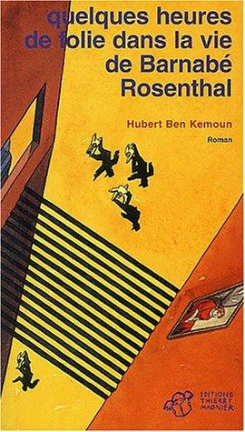 """<a href=""""/node/1317"""">Quelques heures de folie dans la vie de Barnabé Rosenthal</a>"""