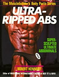Ultra Ripped Abs (Muscle Builders Body Parts)
