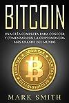 https://libros.plus/bitcoin-una-guia-completa-para-conocer-y-comenzar-con-la-criptomoneda-mas-grande-del-mundo/
