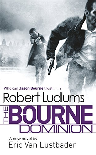 Robert Ludlum's: The Bourne Dominion (Paperback)