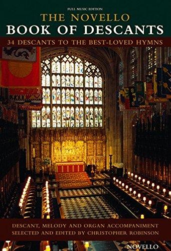 The Novello Book Of Descants. For Voce di Soprano, Voce, Accompagnamento di Organo