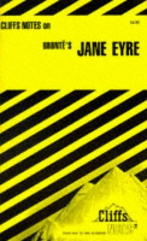 Notes on Bronte's Jane Eyre (Cliffs notes) by Mary Ellen Snodgrass (1989-01-01)