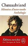 Mémoires d'outre-tombe : Anthologie (Classiques) (French Edition)