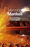bottes suédoises (Les)   Mankell, Henning (1948-....)