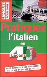 PRATIQUEZ L'ITALIEN EN 40 LECONS  (ancienne édition)