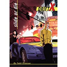 Slide or Die (DriftX) by Todd Strasser (2006-01-01)