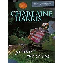 Grave Surprise (Harper Connelly Mysteries, Book 2)