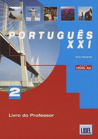 Portugu??s XXI - Livro do Aluno 2 QECR NIVEL A2 (PORTUGUES XXI) by Ana Tavares (2004-08-02)