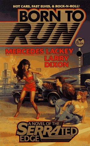 Born to Run: A Novel of the Serrated Edge