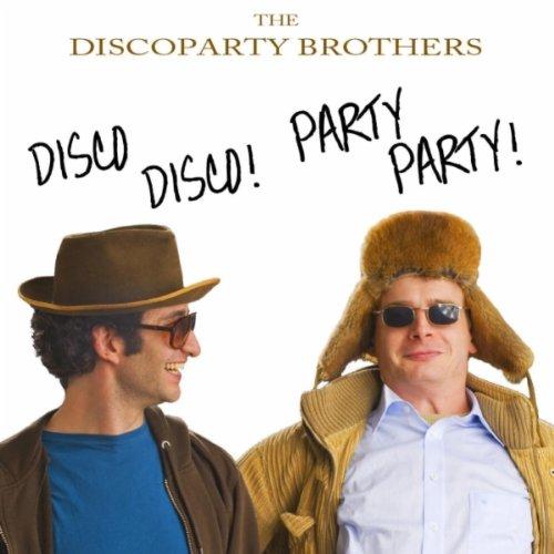 Disco Disco Party Party (Origi...