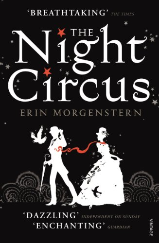The Night Circus (Vintage Magic Book 5) by [Morgenstern, Erin]