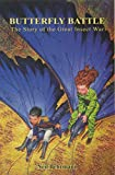 Image de Butterfly Battle - The Story of the Great Insect War (English Edition)