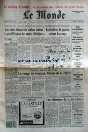 MONDE (LE) [No 13669] du 07/01/1989 - UN ESPOIR - LES ETATS INDUSTRIELS VEULENT ARRETER LA PROLIFERATION DES ARMES CHIMIQUES PAR CLAIRE TREAN - LA DROITE ET LA GAUCHE SERRENT LES RANGS - TROTSKI ET SA LIQUIDATION - CUBA, TRENTE ANS APRES LA REVOLUTION - LE REVENU DES AGRICULTEURS - SYNDROME GRIPPAL - LE LOGEMENT DES POLICIERS A PARIS - ROGER PLANCHON MONTE ANDROMAQUE - BILAN DE LA CNCL - LE TEMPS DU SOUPCON, L'HEURE DE LA CLARTE PAR BRUNO FRAPPAT - LA BASTILLE PAR CLAUDE QUETEL - LE