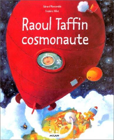 "<a href=""/node/2845"">Raoul Taffin, cosmonaute</a>"