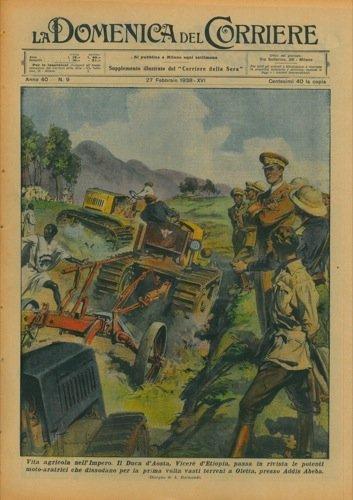 Il Duca d'Aosta, Vicere d'Etiopia, passa in rivisita le potenti moto-aratrici che...