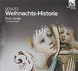 Heinrich Schütz: Weihnachts-historie (Histoire de la Nativité)