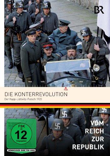 Vom Reich zur Republik: Die Konterrevolution Der Kapp-Lüttwitz-Putsch 1920