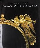Guia del palacio de Navarra de Juan Jose Martinena Ruiz (12 nov 2012) Tapa blanda