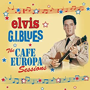 G.I. Blues: The Cafe Europa Sessions (4cd+book)