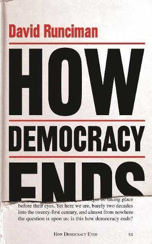 How Democracy Ends por David Runciman