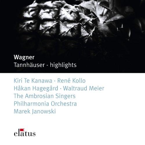 Wagner : Tannhäuser [Highlights]