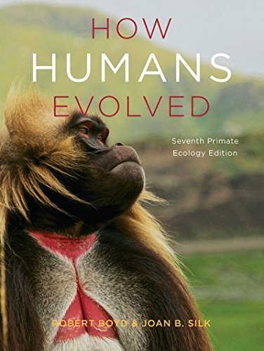 How Humans Evolved (Seventh Edition) by Robert Boyd (2014-09-16)