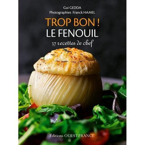 TROP BON ! LE FENOUIL