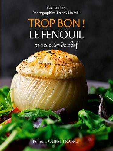 TROP BON ! LE FENOUIL par GUI GEDDA