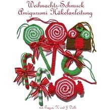Weihnachts-Schmuck Amigurumi Häkelanleitung