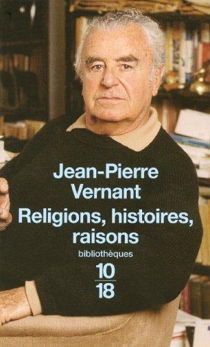 Religions, histoires, raisons