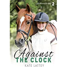 Against the Clock: Clearwater Bay #2 (English Edition)