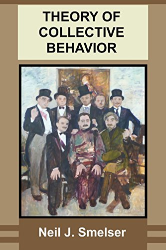 Theory of Collective Behavior by Neil J. Smelser (21-Aug-2011) Paperback