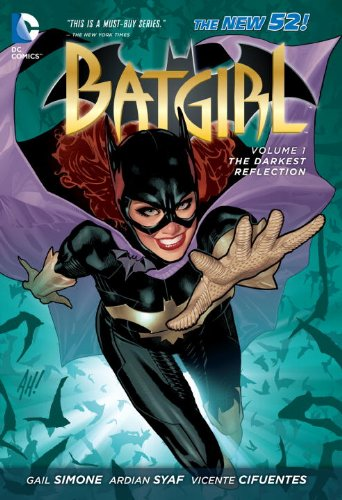 Batgirl Volume 1: The Darkest Reflection TP (The New 52)
