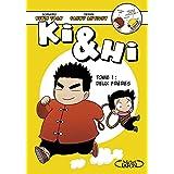 Ki & Hi - tome 1 Deux frères