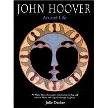 John Hoover: Art and Life