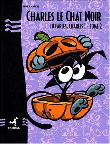 Tu parles, Charles le Chat noir, tome 2