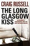 The Long Glasgow Kiss: A Lennox Thriller