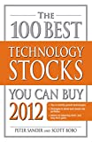 The 100 Best Technology Stocks You Can Buy 2012 (English Edition)