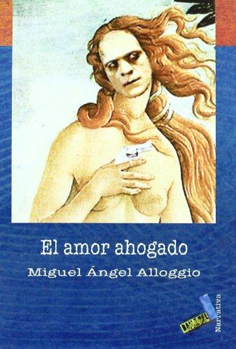 El Amor Ahogado Cover Image